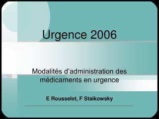 Urgence 2006