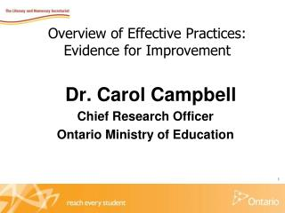 Overview of Effective Practices:  Evidence for Improvement