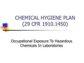 CHEMICAL HYGIENE PLAN 29 CFR 1910.1450