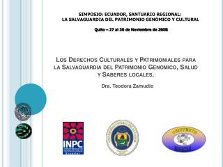 Los Derechos Culturales y Patrimoniales para la Salvaguardia del Patrimonio Gen mico, Salud y Saberes locales.