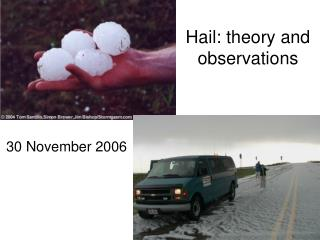 Hail: theory and observations
