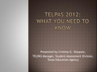 TELPAS 2012: What You Need to Know