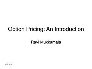 Option Pricing: An Introduction