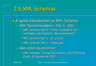 2.5 XML Schemas