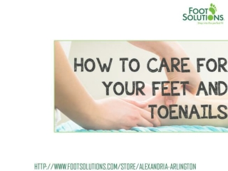 How to care for your Feet and Toenails