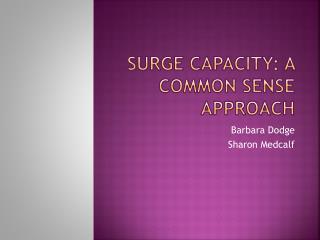 Surge Capacity: A Common Sense Approach