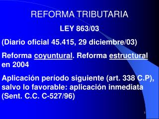 REFORMA TRIBUTARIA LEY 863