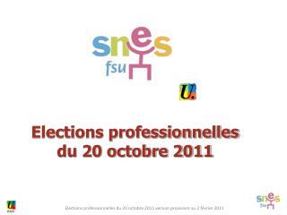 Elections professionnelles  du 20 octobre 2011
