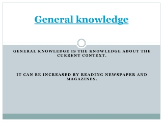 General knowledge update