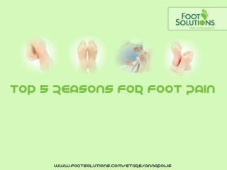 Top 5 reasons for Foot Pain