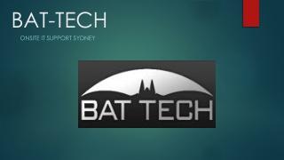 Bat-Tech - Best IT Support Sydney