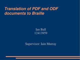 Translation of PDF and ODF documents to Braille