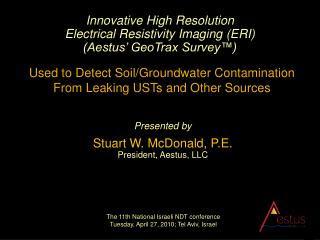 Innovative High Resolution Electrical Resistivity Imaging ERI Aestus  GeoTrax Survey   Used to Detect Soil