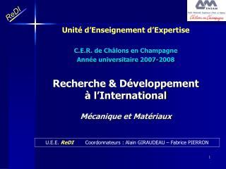 Recherche  D veloppement    l International  M canique et Mat riaux