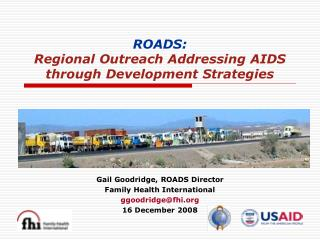 ROADS:   Regional Outreach Addressing AIDS  through Development Strategies