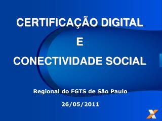 CERTIFICA  O DIGITAL E CONECTIVIDADE SOCIAL