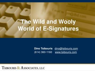 the wild and wooly world of e-signatures