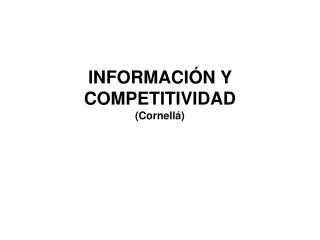 INFORMACI N Y COMPETITIVIDAD Cornell
