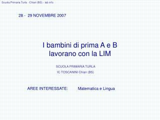 I bambini di prima A e B lavorano con la LIM