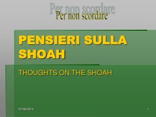 PENSIERI SULLA SHOAH
