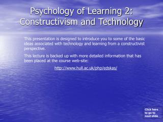 Psychology of Learning 2: Constructivism and Technology