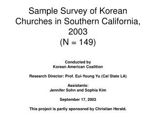 Sample Survey of Korean Churches in Southern California, 2003 N  149