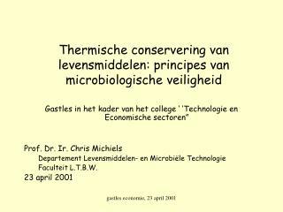 Thermische conservering van levensmiddelen: principes van microbiologische veiligheid