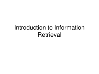 information retrieval and web search engine