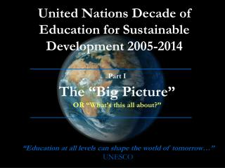 United Nations Decade of Education for Sustainable Development 2005-2014