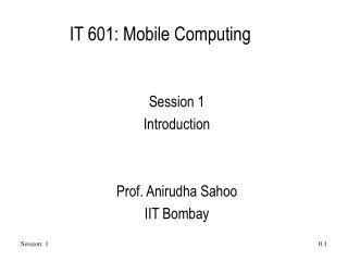 IT 601: Mobile Computing