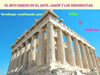 El Mito Griego En El Arte. Jas n y Los Argonautas.
