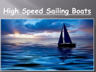 high speed sailing boats