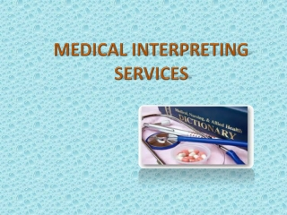 Medical Intrepreting services