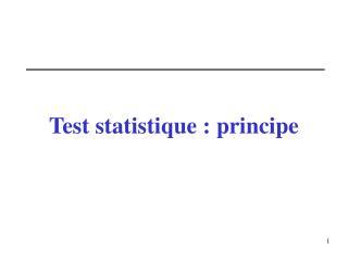Test statistique : principe