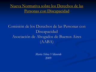 Nueva Normativa sobre los Derechos de las Personas con Discapacidad    Comisi n de los Derechos de las Personas con Disc