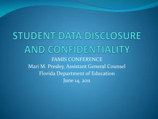 STUDENT DATA DISCLOSURE AND CONFIDENTIALITY