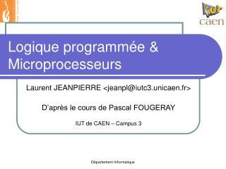 Logique programm e   Microprocesseurs