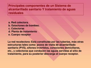 Principales componentes de un Sistema de alcantarillado sanitario Y tratamiento de aguas residuales