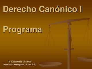 Derecho Can nico I  Programa