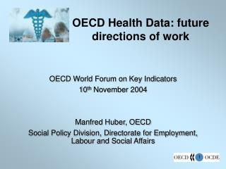 OECD Health Data: future directions of work