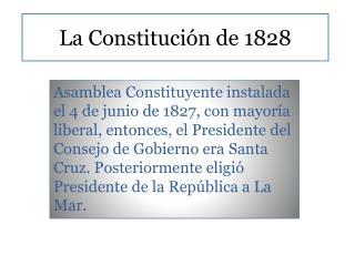 La Constituci n de 1828