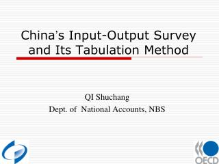 China s Input-Output Survey and Its Tabulation Method