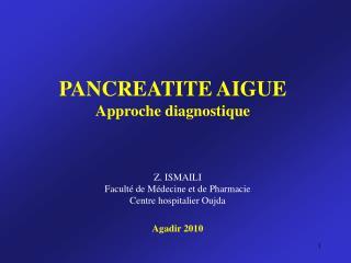 PANCREATITE AIGUE Approche diagnostique