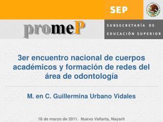 3er encuentro nacional de cuerpos acad micos y formaci n de redes del  rea de odontolog a