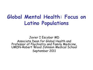Global Mental Health: Focus on Latino Populations
