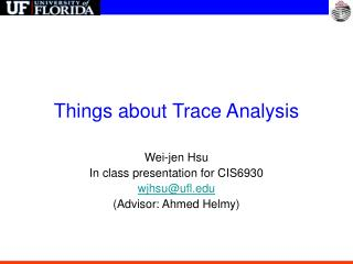 Things about Trace Analysis