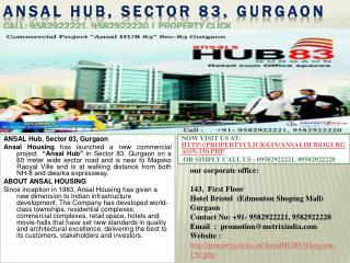 ansal hub, sector 83, gurgaon | 9582922221, 9582922220 | pro