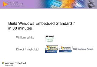 Build Windows Embedded Standard 7  in 30 minutes