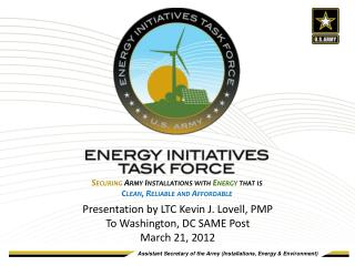 Securing Army Installations with Energy that is Clean, Reliable and Affordable