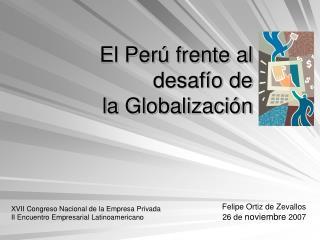 El Per  frente al  desaf o de  la Globalizaci n